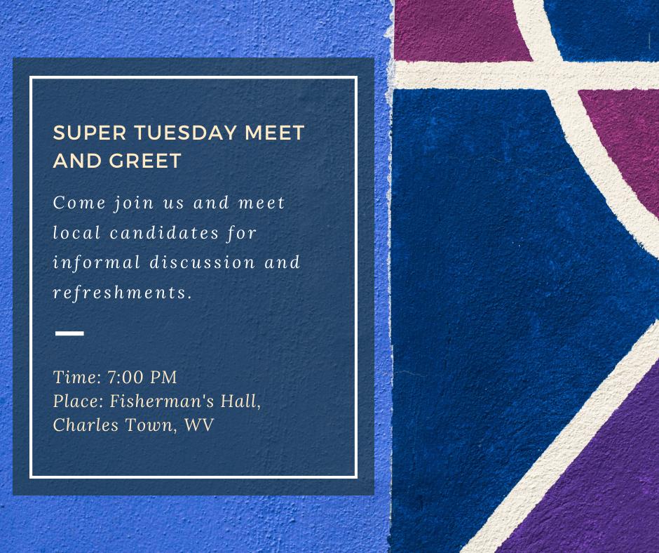 Super Tuesday Meet and Greet